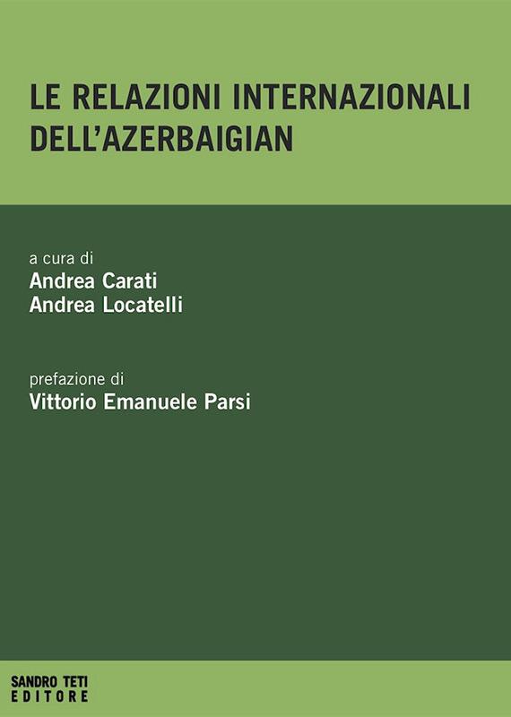 Various Authors – Le relazioni internazionali dell'Azerbaigian