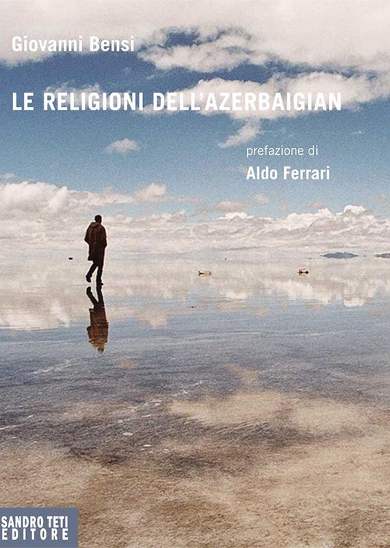 Giovanni Bensi – Le religioni dell'Azerbaigian