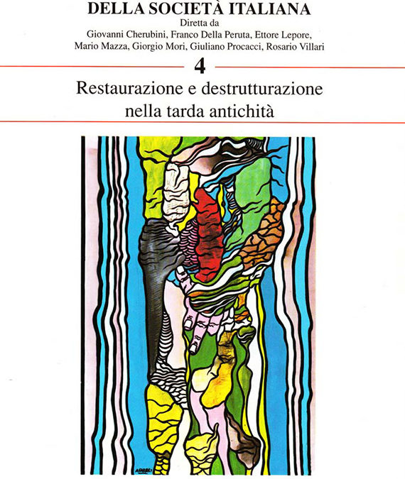 Volume 4 // Restauration and Destructuration in the Late Ancient Times