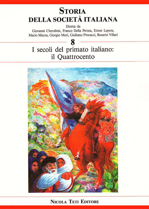 Volume 8 // The Age of the Italian Primacy. The Fifteenth Century