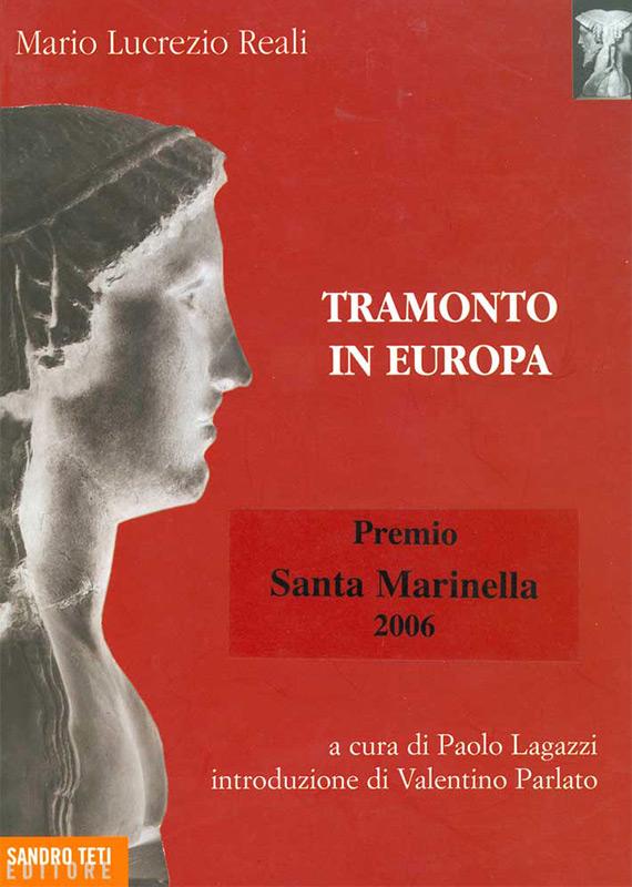 Mario Lucrezio Reali – Tramonto in Europa