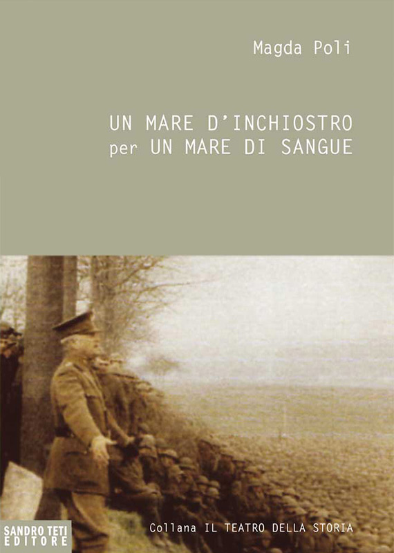 Magda Poli – A Sea of Ink for a Sea of Blood. The Great War