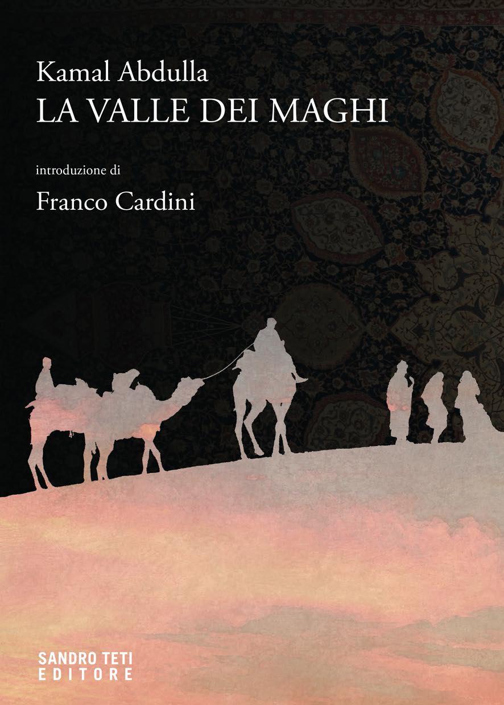 Kamal Abdulla – La valle dei maghi