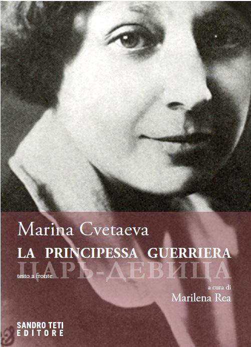Marina Cvetaeva – La principessa guerriera // In preparazione