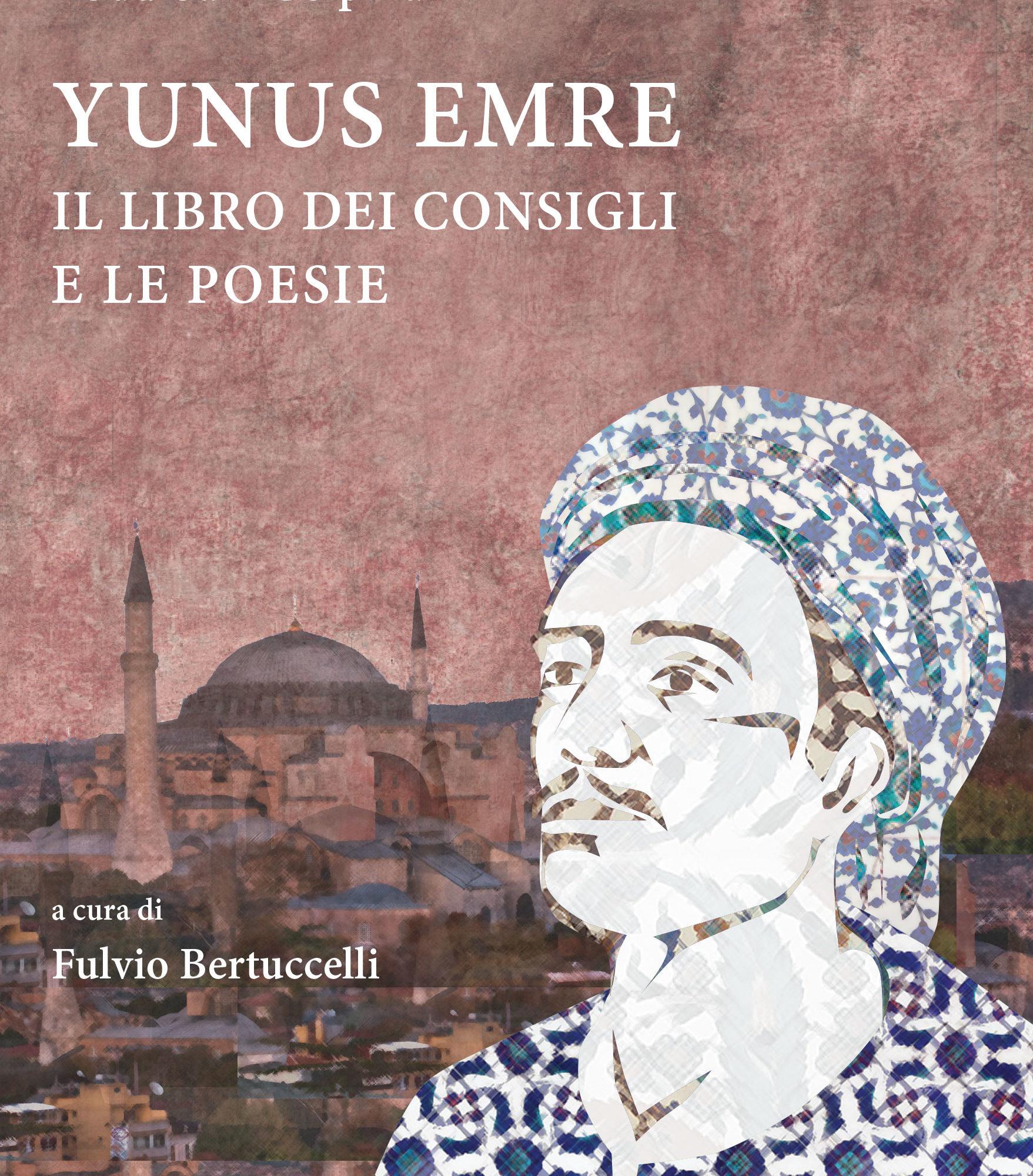 Abdulbaki Golpinarli – Yunus Emre. Il libro dei consigli e le poesie